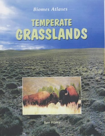 9781844211579: Temperate Grasslands (Biomes Atlases)