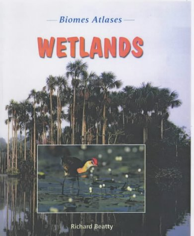 9781844211609: Wetlands (Biomes Atlases)