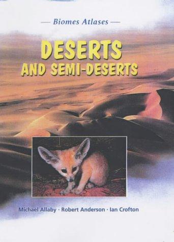 9781844211630: Biomes Atlases: Deserts and Semideserts