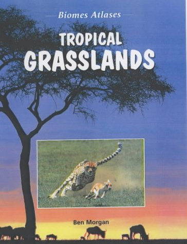 9781844211739: Biomes Atlases: Tropical Grasslands