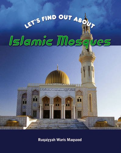 9781844211777: Islamic Mosques (Let's Find Out About)