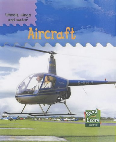 9781844213696: Aircraft (Read & Learn: Wheels, Wings & Water)