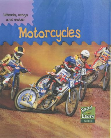 9781844213771: Motorcycles (Read & Learn: Wheels, Wings & Water) (Read & Learn: Wheels, Wings & Water)