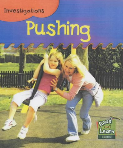 9781844215584: Pushing (Read and Learn: Investigations)