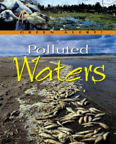 9781844216703: Polluted Waters (Green Alert!)