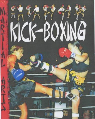 9781844216987: Martial Arts: Kick Boxing Paperback