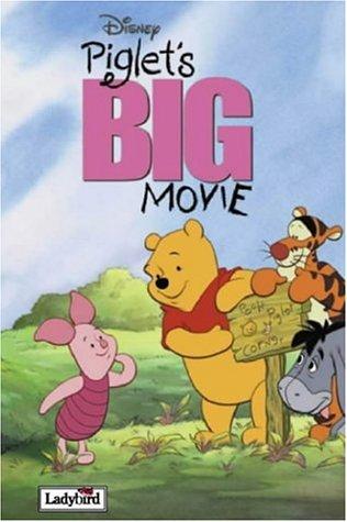 9781844220199: Piglet's BIG Movie (Disney Book of the Film S.)