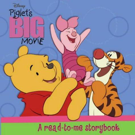 9781844220205: Piglet's BIG Movie (Disney Read-to-me Tales)