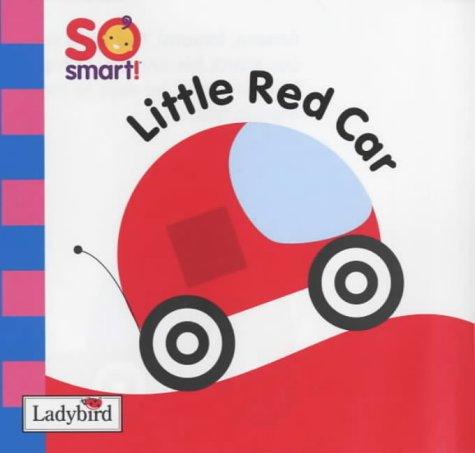 Little Red Car Board Book: So Smart: Ladybird