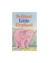 9781844221325: Brilliant Little Elephant (Little Stories Book & Tape Packs)