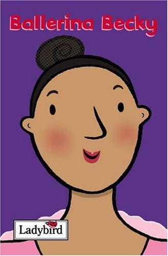 9781844221943: Ballerina Becky (Little Workmates)