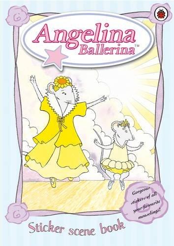 9781844223626: Angelina Ballerina: Sticker Scene Book (Angelina Ballerina)