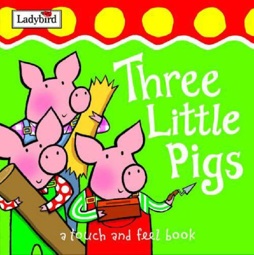 9781844224159: First Fairytale Three Little Pigs Tactile (brd Bk) (First Fairytale Tactile Board Book)