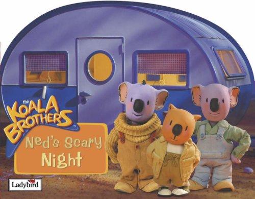 Ned's Scary Night (Koala Brothers)