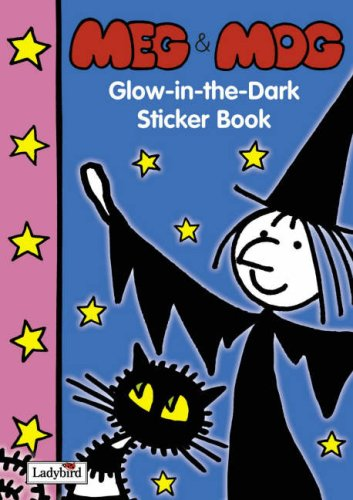 9781844225064: Meg and Mog Glow-in-the-Dark Sticker Book (Meg and Mog Books)