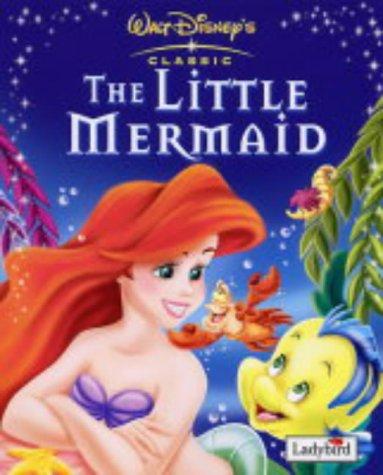 The Little Mermaid (Disney Classics): Walt Disney Productions