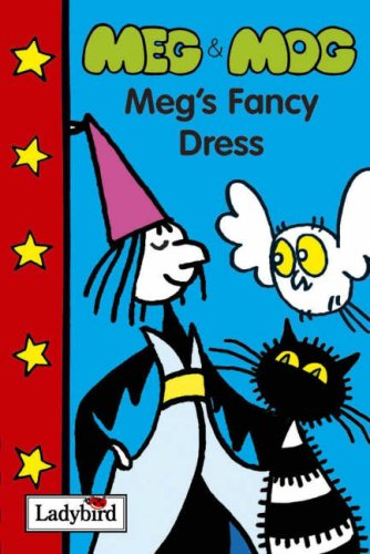 9781844225484: Meg & Mog - Meg's Fancy Dress (Meg and Mog Books)