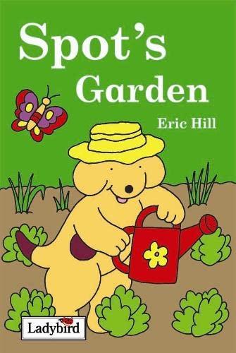 9781844226061: Spot's garden