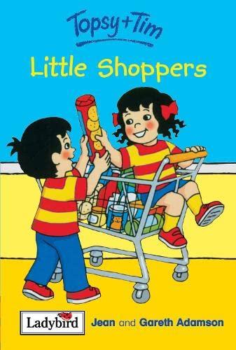 9781844226344: Little Shoppers (Topsy & Tim)