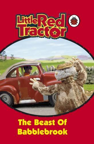 9781844226962: Little Red Tractor : The Beast of Babblebrook