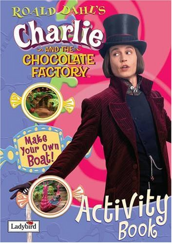 9781844227273: Charlie and the Chocolate Factory Activity Book (Film Tie in Activity Book)