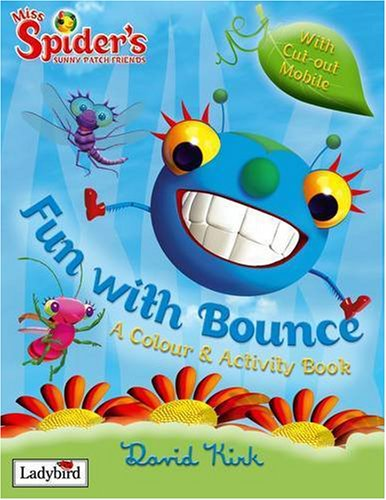 9781844227471: Fun with Bounce: Miss Spider and Her Sunny Patch Friends (Miss Spider)