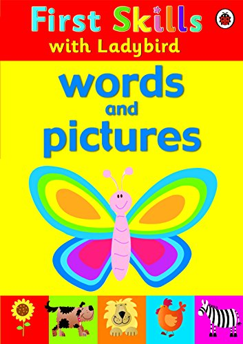 First Skills: Words and Pictures: Ladybird
