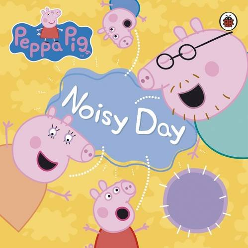 9781844227938: peppa pig: noisy day
