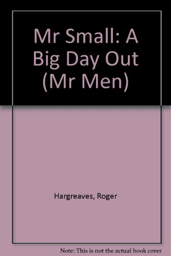 9781844229628: Mr Small: A Big Day Out (Mr Men)