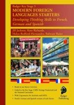Badger KS3 Modern Foreign Languages: Starters: Jackson, Jill, Richards,
