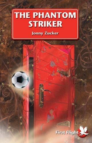 The Phantom Striker: Level 1 (First Flight): Zucker, Jonny