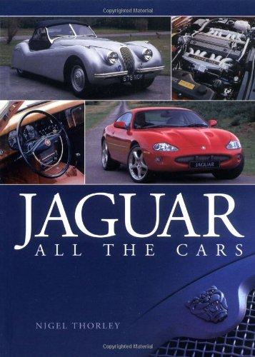 Jaguar: All the Cars: Nigel Thorley