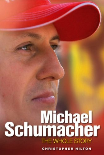 9781844250080: Michael Schumacher: The Whole Story