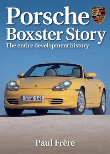 9781844250097: Porsche Boxster Story: The Entire Development History