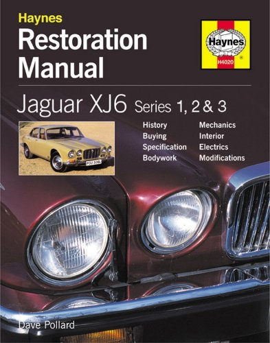 Jaguar XJ6: Series 1, 2 & 3 (Restoration Manuals): Pollard, Dave
