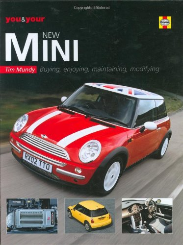 9781844250288: You and Your New Mini: Buying, Enjoying, Maintaining, Modifying (You & Your)