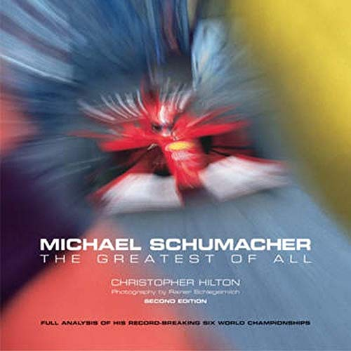 9781844250448: Michael Schumacher: The Greatest of All