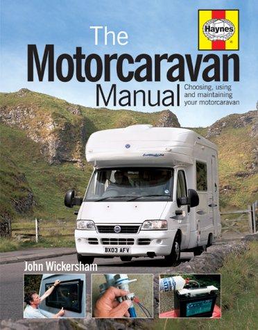 9781844250479: The Motorcaravan Manual: Choosing, Using and Maintaining Your Motorcaravan