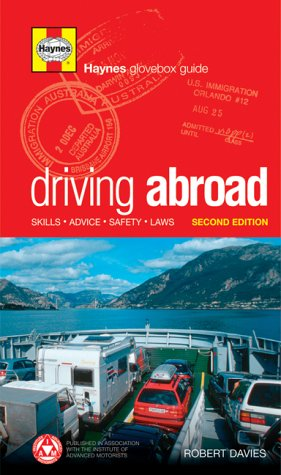 9781844250486: Driving Abroad: Skills, Advice, Safety, Laws [Idioma Inglés]