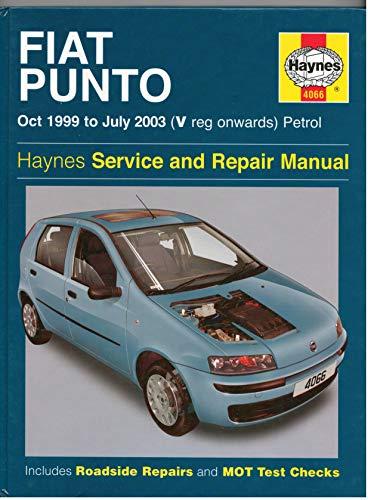 9781844250660: Fiat Punto Petrol Service and Repair Manual: Oct 1999 to July 2003 (Haynes Service and Repair Manuals)
