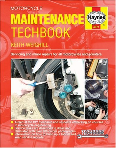 9781844250714: Motorcycle Maintenance Techbook: Servicing & Minor Repairs for All Motorcycles & Scooters (Haynes Service and Repair Manual Series)