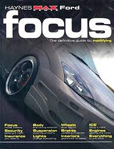 "9781844250851: Ford Focus: The Definitive Guide to Modifying (Haynes "" Max Power "" Modifying Manuals)"