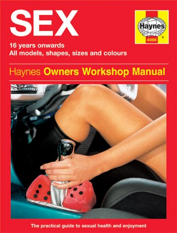 The Sex Manual: The Practical Step-by-step Guide: Banks, Dr. Ian