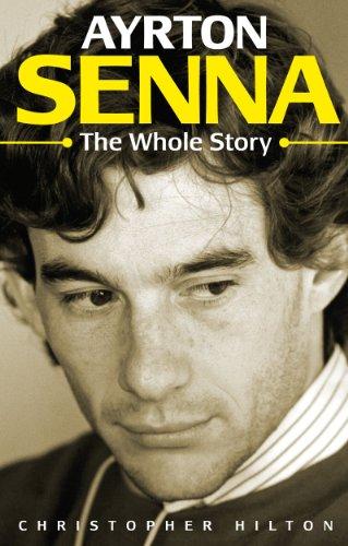 9781844250967: Ayrton Senna: The Whole Story