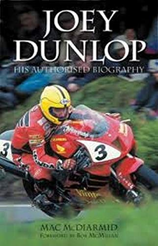 9781844250974: Joey Dunlop: His Authorised Biography