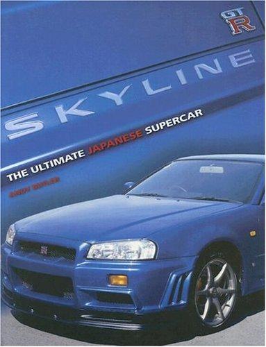 9781844251056: Skyline GT-R: The Ultimate Japanese Supercar