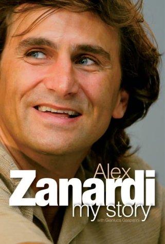 9781844251087: Alex Zanardi: My Story