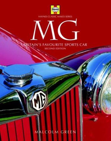 9781844251292: MG: Britain's Favorite Sports Car (Haynes Classic Makes)