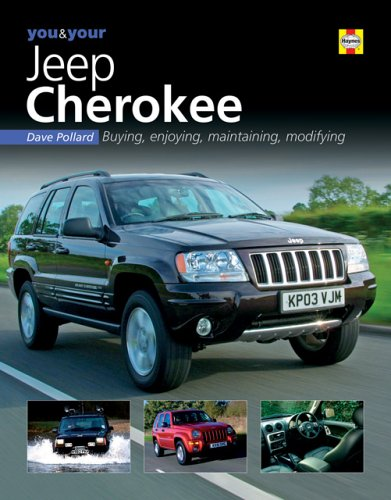 9781844251377: You & Your Jeep Cherokee: Buying,Enjoying,Maintaining,Modifying