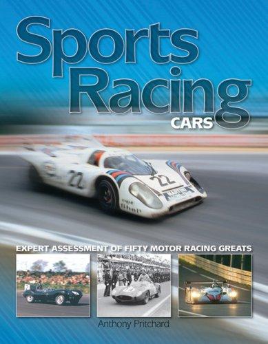 9781844251384: Sports Racing Cars: Expert Analysis of Fifty Motor Racing Greats